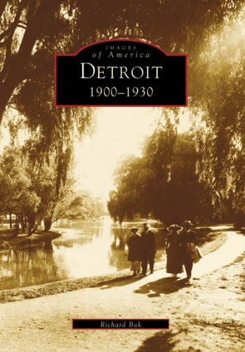 Detroit: 1900-1930 (MI) (Images Of America)
