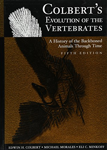 - Colbert's Evolution of the Vertebrates: A History of the Backboned Animals Through Time
