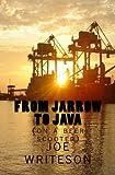 From Jarrow to Java, Joe Writeson, 149592517X