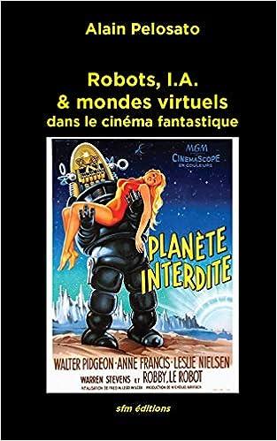 Robots I A Mondes Virtuels Dans Le Cinema Fantastique