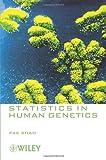 Statistics in Human Genetics, Pak Sham, 0470689285