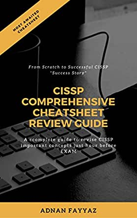 Amazon Com Cissp Quick Cheatsheet Review Guide Now Review All Important Cissp Concepts Just Before The Exam Ebook Fayyaz Adnan Kindle Store