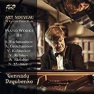 Art Nouveau in Russian Piano Music