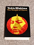The Temple of Dawn, Yukio Mishima, 0394466144