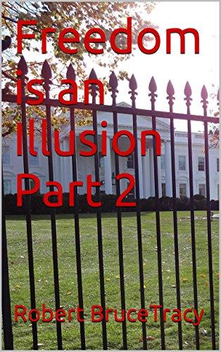 Freedom is an Illusion Part 2 (Illusion Poison)
