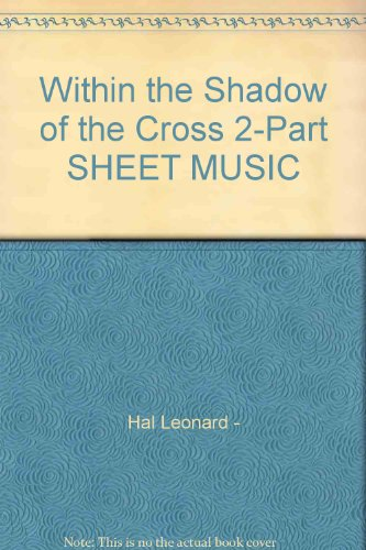 Within the Shadow of the Cross 2-Part SHEET MUSIC
