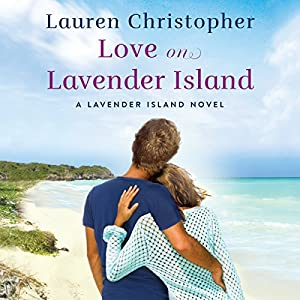 Love on Lavender Island Audiobook