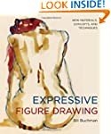 Expressive Figure Drawing: New Materi...