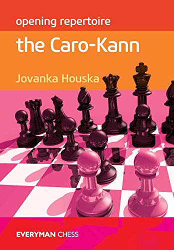 Opening Repertoire: The Caro-Kann (Everyman Chess: Opening ()