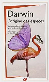L'origine des espèces au moyen de la sélection naturelle ou La préservation des races favorisées dans la lutte pour la vie, Darwin, Charles