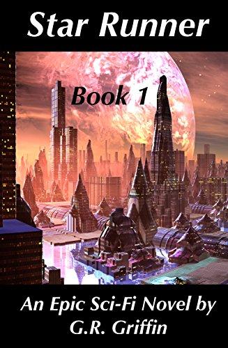 Star Runner: Book 1: An Epic Sci-Fi Novel