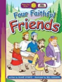 Four Faithful Friends, Diane Stortz, 0784717168