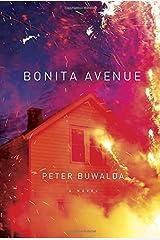 Bonita Avenue: A Novel by Peter Buwalda (2015-01-13) Hardcover