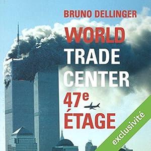 World Trade Center, 47e étage Audiobook