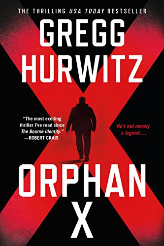 Orphan X: A Novel by [Hurwitz, Gregg]