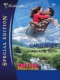 Cabin Fever (Montana Mavericks: Gold Rush Grooms)