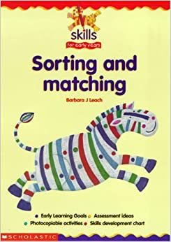 Sorting and Matching (Skills for Early Years) by Barbara J. Leach (2000-01-21)