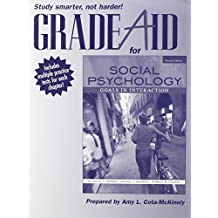 Grade Aid Workbook with Practice Tests for Social Psychology: Goals in Interaction