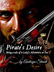 Pirate's Desire: Being a Tale of a Lady's Adventure at Sea