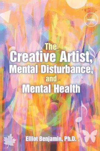 Read Online The Creative Artist, Mental Disturbance, and Mental Health pdf