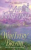 With Every Breath, Lynn Kurland, 0515144703
