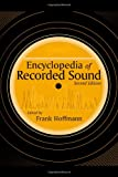 Encyclopedia of Recorded Sound, , 041593835X
