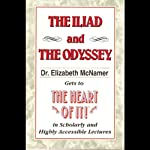 The Heart of It: The Iliad and The Odyssey | Elizabeth McNamer