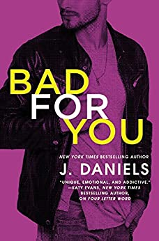 Bad for You (Dirty Deeds) by [Daniels, J.]
