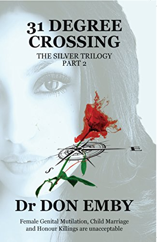 31 Degree Crossing (The Silver Trilogy Book 2) eBook: Don Emby, Anne