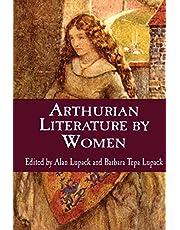 Arthurian Literature by Women: An Anthology