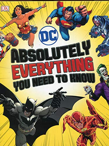 DC. Absolutely Everything You Need To Know (Dk Dc Comics) por Vv.Aa
