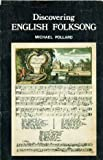 Discovering English Folksong, Michael Pollard, 0852636091