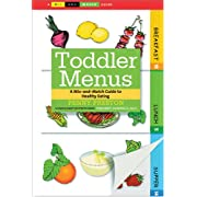 Toddler Menus: A Mix-and-Match Guide to Healthy Eating