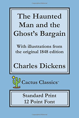 The Haunted Man and the Ghost's Bargain (Cactus Classics
