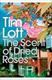 img - for The Scent of Dried Roses: Our Family and the End of English Suburbia - An Elegy (Penguin Modern Classics) by Tim Lott (2009-07-01) book / textbook / text book