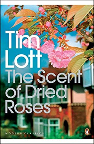 Book The Scent of Dried Roses: Our Family and the End of English Suburbia - An Elegy (Penguin Modern Classics) by Tim Lott (2009-07-01)