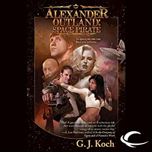 Alexander Outland: Space Pirate Audiobook