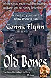 Old Bones . . . a short story