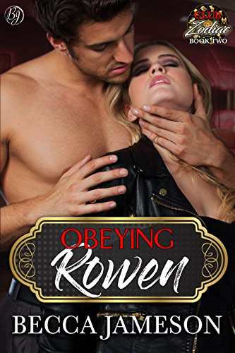 Obeying Rowen (Club Zodiac Book 2)