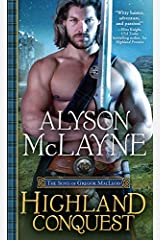 Highland Conquest (The Sons of Gregor MacLeod Book 2) Kindle Edition
