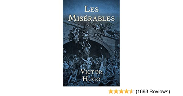 Les misrables kindle edition by victor hugo literature les misrables kindle edition by victor hugo literature fiction kindle ebooks amazon fandeluxe Image collections