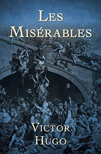 Les misrables kindle edition by victor hugo literature les misrables by hugo victor fandeluxe Image collections