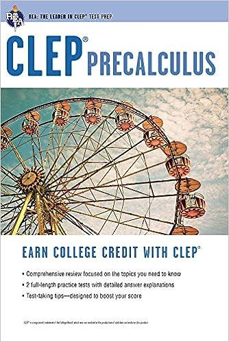 CLEP® Precalculus (CLEP Test Preparation): Betty Travis PhD
