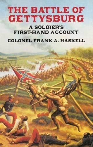 Read Online The Battle of Gettysburg: A Soldier's First-Hand Account (Civil War) pdf epub
