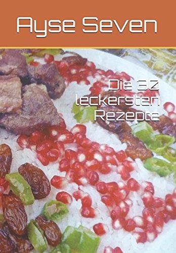 Die 30 leckersten Rezepte (TÜRKISCH KOCHEN) (German Edition)