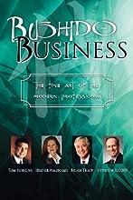 Bushido Business The Fine Art Of The Modern Professional