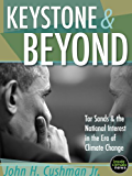 Keystone & Beyond: Tar Sands and the National Interest in the Era of Climate Change