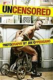 Uncensored, Joe Oppedisano, 1934525677