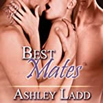 Best Mates | Ashley Ladd