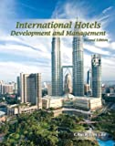 International Hotels : Development and Management (AHLEI), Gee, Chuck Kim and Singh, A. J., 0133097218